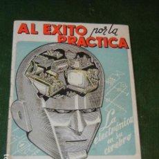 Radios antiguas: AL EXITO POR LA PRACTICA - ESCUELA RADIO MAYMO - 1955. Lote 137934470