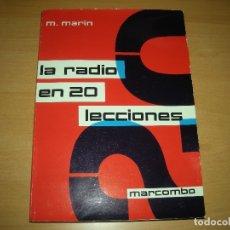 Radios antiguas: LA RADIO EN 20 LECCIONES, MARCOMBO, 1977. Lote 140065542