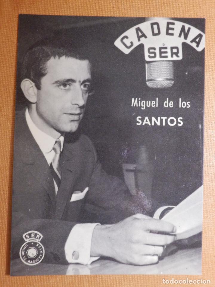 FOTO-POSTAL - LOCUTORES RADIO - CADENA SER - UNION DE RADIOYENTES - MIGUEL DE LOS SANTOS (Radios, Gramófonos, Grabadoras y Otros - Catálogos, Publicidad y Libros de Radio)