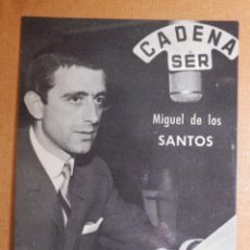 Radios antiguas: FOTO-POSTAL - LOCUTORES RADIO - CADENA SER - UNION DE RADIOYENTES - MIGUEL DE LOS SANTOS. Lote 141613846