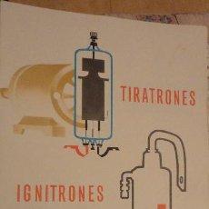 Radios antiguas: MINIWATT.TIRATRONES IGNITRONES. COPRESA S.A 1966 VALVULAS. Lote 141836802