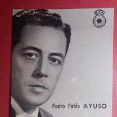 Radios antiguas: FOTO-POSTAL - LOCUTORES RADIO - CADENA SER - UNION DE RADIOYENTES - PEDRO PABLO AYUSO - AÑOS 50´S. Lote 141852614