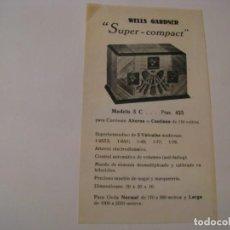 Radios antiguas: FOLLETO DE PUBLICIDAD DE RADIO WELS GARDNER SUPER COMPACT. MODELO 5 C. AÑOS 30.. Lote 143101210