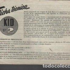 Radios antiguas: FICHA DIPTICA TECNICA RADIO KID Nº 2 SERIE ROJA SUPERHETERODINO DE BELTRAN RADIO DE BARCELONA. Lote 143692122