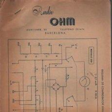 Radios antiguas: CATÁLOGO DE RADIO OHM DE BARCELONA CONTIENE 19 ESQUEMAS - DETRAS DE CADA ESQUEMA MATERIAL NECESARIO. Lote 143693626