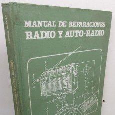 Rádios antigos: MANUAL DE REPARACIONES RADIO Y AUTO - RADIO - JORGE POCCIA - BIBLIOTECA TÉCNICA DE LA RIBERA 1980. Lote 144512098