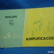 Radios antiguas: MANUAL PHILIPS AMPLIFICACIÓN. Lote 144907786