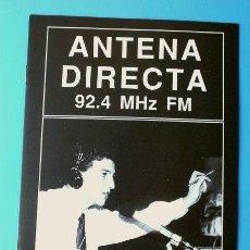 Rádios antigos: ANTENA DIRECTA 92.4 MHZ FM - EMISORA RADIO MUNICIPAL DE CERDANYOLA DEL VALLES, 5º ANIVERSARIO 1988. Lote 144982274
