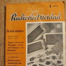 Rádios antigos: .1 REVISTA DE RADIO ** RADIOELECTRICIDAD ** JUNIO 1943 . N 51 . FOTOS B/N. Lote 145415718