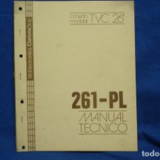 Radios antiguas: -CONJUNTO MODULAR TVC 26 ´´ 261-PL - MANUAL TÉCNICO - ELECTRÓNICA CLARIVOX. Lote 145541942