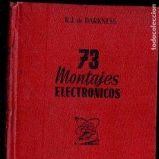 Radios antiguas: DARKNESS : 73 MONTAJES ELECTRÓNICOS (BRUGUERA, 1948). Lote 145997618