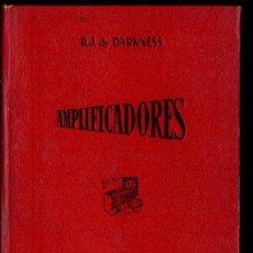 Radios antiguas: DARKNESS : AMPLIFICADORES (BRUGUERA, 1947). Lote 145998262