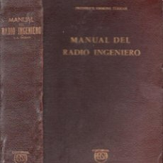 Radios antiguas: FREDERICK EMMONS TERMAN : MANUAL DEL RADIO INGENIERO (HASA, BUENOS AIRES, 1947). Lote 146252162