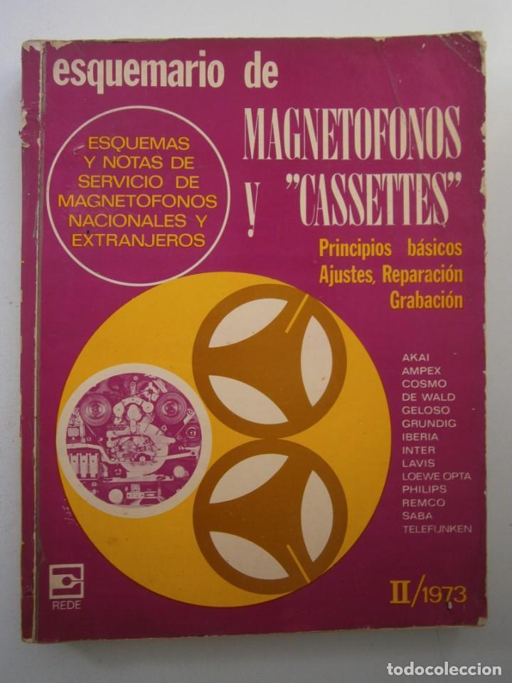 Radios antiguas: ESQUEMARIOS DE MAGNETOFONOS Y CASSETTES II AJUSTES REPARACION GRABACION REDE 1973 - Foto 2 - 146377470