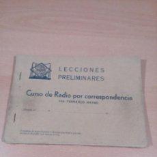 Radios antiguas: LECCIONES PRELIMINARES - CURSO POR CORRESPONDENCIA MAYMO - VER FOTOS . Lote 146508118