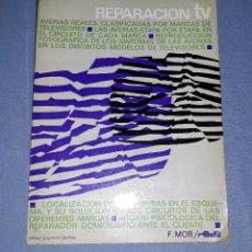 Radios antiguas: ANTIGUO LIBRO REPARACION TV DE EDICIONES TECNICAS REDE AÑO 1969 VER FOTO. Lote 146990874