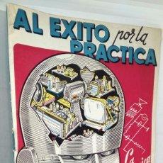 Radios antiguas: AL EXITO POR LA PRACTICA ESCUELA RADIO MAYMÓ *** LA ELECTRÓNICA EN SU CEREBRO. Lote 148583438