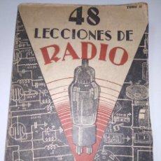 Radios antiguas: 48 LECCIONES DE RADIO - TOMO II - EDITORIAL HOBBY 1949. Lote 149647618