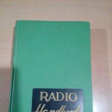 Radios antiguas: RADIO HANDBOOK -EDICIÓN ESPAÑOLA -1964 - 16 EDICIÓN- BUEN ESTADO -VER FOTOS. Lote 150002198
