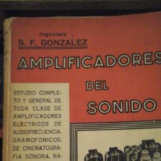 Radios antiguas: AMPLIFICADORES DEL SONIDO (BUENOS AIRES, 1938). Lote 150478234