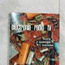 Radios antiguas: ELECTROTECNIA RADIO TV TOMO I - EDICIONES AFHA. Lote 150485162