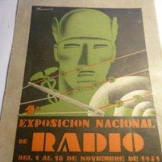 Radios antiguas: CARTEL 1ºEXPOSICION NACIONAL DE RADIO BARCELONA 1931. Lote 149823382