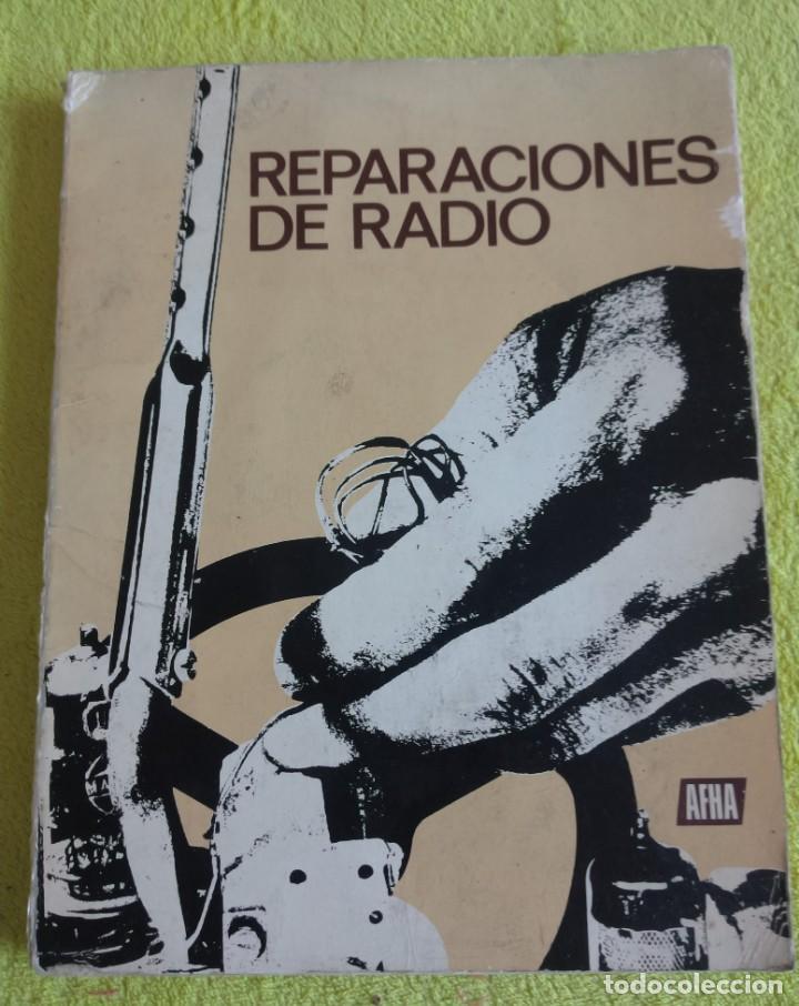 LIBRO REPARACIONES DE RADIO EDICIÓN AFHA JULIO DEL 1970 (Radios, Gramófonos, Grabadoras y Otros - Catálogos, Publicidad y Libros de Radio)