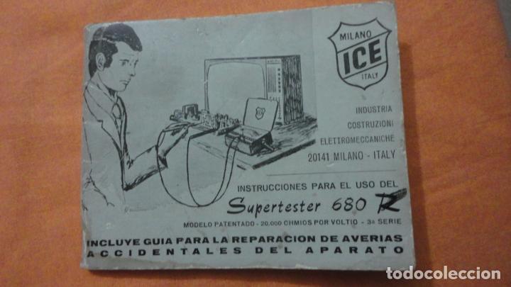LIBRO INSTRUCCIONES SUPERTESTER 680 R.ICE.MILANO.ITALIA (Radios, Gramófonos, Grabadoras y Otros - Catálogos, Publicidad y Libros de Radio)