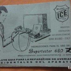 Radios antiguas: LIBRO INSTRUCCIONES SUPERTESTER 680 R.ICE.MILANO.ITALIA. Lote 155626054