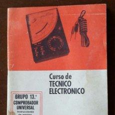 Radios antiguas: CURSO DE TECNICO ELECTRONICO-ESCUELA PROFESIONAL SUPERIOR-AÑO 1969.. Lote 156159786