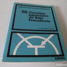 Radios antiguas: 55 CIRCUITOS ESPECIALES DE BAJA FRECUENCIA.. Lote 158116274