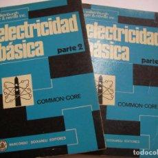 Radios antiguas: ELECTRICIDAD BASICA MARCOMBO - DOS VOLUMENES (EM3). Lote 159633666