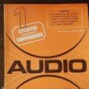 Radios antiguas: CIRCUITOS COMPROBADOS AUDIO. Lote 160238762