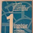 Radios antiguas: CON 1 TRANSISTOR MULTIPLES MONTAJES COMPROBADOS-. Lote 160272842