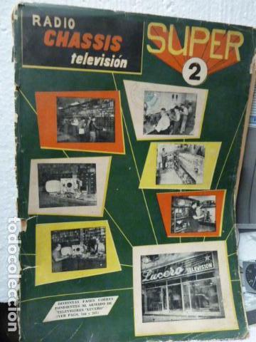 SUPER 2 CHASSIS REVISTA DE RADIO Y TELEVISION AÑOS 50 (Radios, Gramófonos, Grabadoras y Otros - Catálogos, Publicidad y Libros de Radio)