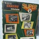 Radios antiguas: SUPER 2 CHASSIS REVISTA DE RADIO Y TELEVISION AÑOS 50 . Lote 160314666