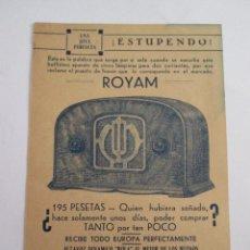 Radios antiguas: RADIO ROYAM - FOLLETO PUBLICITARIO - 195 PESETAS - 13X9 CM. Lote 162096766
