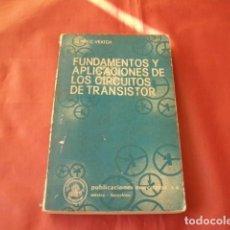 Rádios antigos: FUNDAMENTOS Y APLICACIONES DE LOS CIRCUITOS DE TRANSISTOR. HENRY C. VEATCH. ED. MARCOMBO BOIXAREU.. Lote 162543594