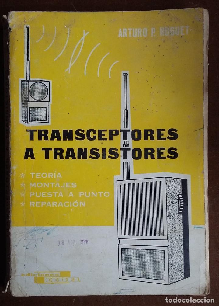 TRANSCEPTORES A TRANSISTORES. (Radios, Gramófonos, Grabadoras y Otros - Catálogos, Publicidad y Libros de Radio)