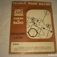 Radios antiguas: ESCUELA RADIO MAYMO . CURSO DE RADIO , REPARACIONES Y AJUSTE 1965. 10 PAG.. Lote 164099650