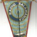 Radios antiguas: RADIO SALAMANCA CADENA SER ANTIGUO BANDERIN AÑOS 50. Lote 164697214