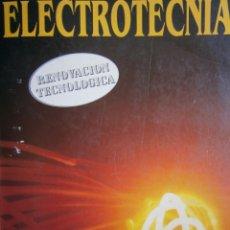 Radios antiguas: ELECTROTECNIA RENOVACION TECNOLOGICA PABLO ALCALDE MIGUEL PARANINFO 1996. Lote 167510980