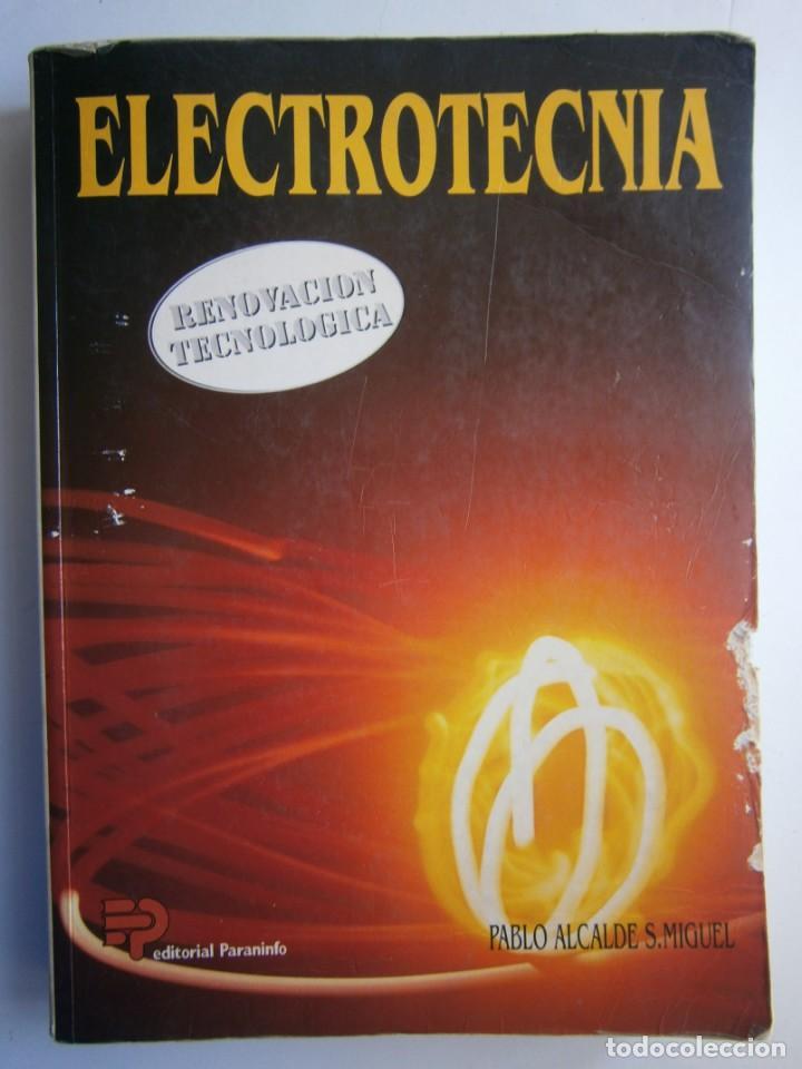 Radios antiguas: ELECTROTECNIA RENOVACION TECNOLOGICA Pablo Alcalde Miguel Paraninfo 1996 - Foto 2 - 167510980