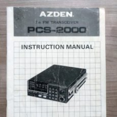Radios antiguas: ELECTRONICA, MANUAL INSTRUCCIONES EMISORA RADIO, RADIOAFICIONADO, AZDEN PCS 2000 . Lote 167839328