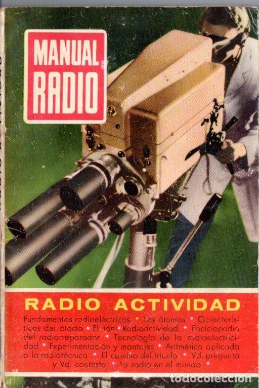 DARKNESS : MANUAL DE RADIO Nº 1 - RADIO ACTIVIDAD (BRUGUERA, 1952) (Radios, Gramófonos, Grabadoras y Otros - Catálogos, Publicidad y Libros de Radio)