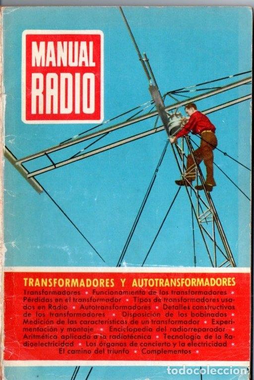 DARKNESS : MANUAL DE RADIO Nº 6 - TRANSFORMADORES Y AUTOTRANSFORMADORES (BRUGUERA, 1953) (Radios, Gramófonos, Grabadoras y Otros - Catálogos, Publicidad y Libros de Radio)