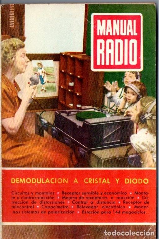 DARKNESS : MANUAL DE RADIO Nº 19 - DEMODULACIÓN A CRISTAL Y DIODO (BRUGUERA, 1954) (Radios, Gramófonos, Grabadoras y Otros - Catálogos, Publicidad y Libros de Radio)