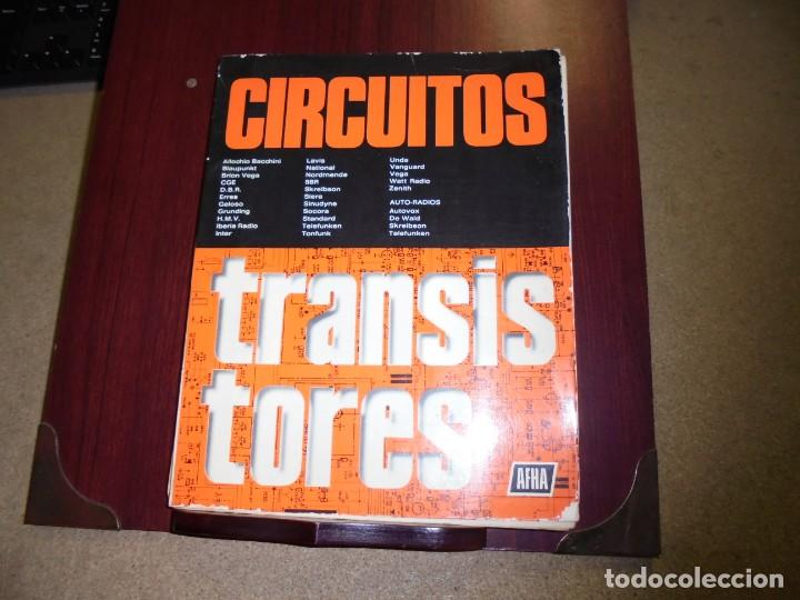 CIRCUITOS TRANSISTORES.-AFHA 7ª.-1979 (Radios, Gramófonos, Grabadoras y Otros - Catálogos, Publicidad y Libros de Radio)