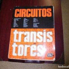 Radios antiguas: CIRCUITOS TRANSISTORES.-AFHA 7ª.-1979. Lote 168720092