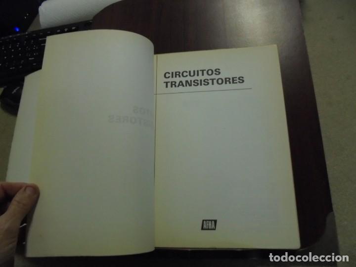 Radios antiguas: CIRCUITOS TRANSISTORES.-AFHA 7ª.-1979 - Foto 3 - 168720092